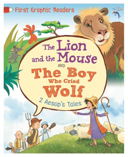 Aesop: The Lion and the Mouse & the Boy Who Cried Wolf - First Graphic Readers (Hardback)