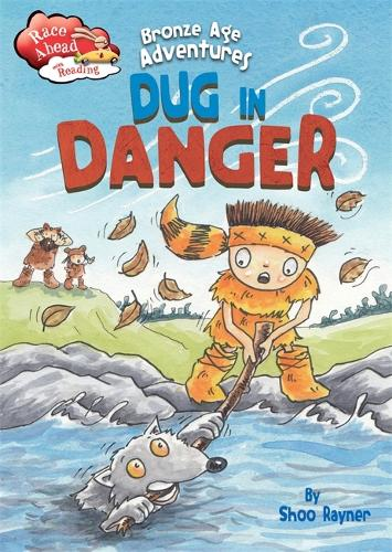 Race Ahead With Reading: Bronze Age Adventures: Dug in Danger - Race Ahead with Reading (Paperback)