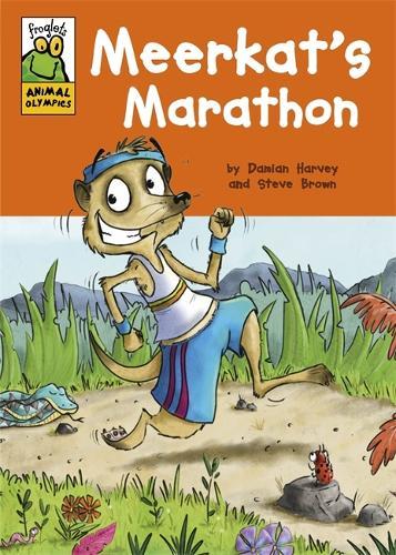 Froglets: Animal Olympics: Meerkat's Marathon - Froglets: Animal Olympics (Paperback)