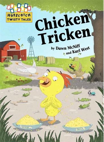 Hopscotch Twisty Tales: Chicken Tricken - Hopscotch: Twisty Tales (Hardback)