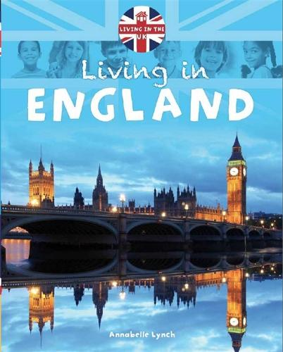 Living in the UK: England - Living in the UK (Paperback)