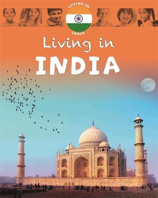 Living in Asia: India - Living In (Paperback)