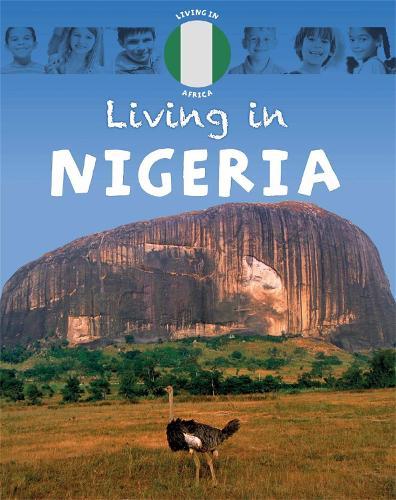 Living in Africa: Nigeria - Living In (Paperback)