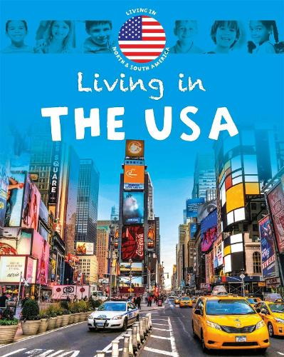 Living in North & South America: The USA - Living In (Paperback)