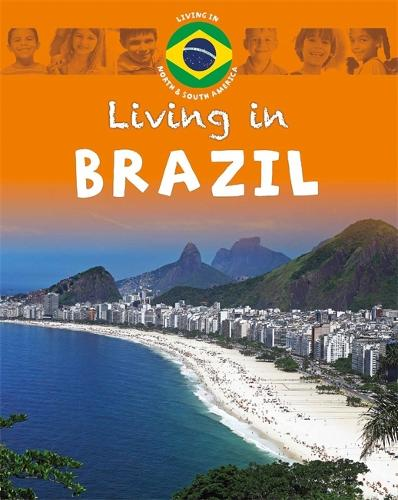 Living in North & South America: Brazil - Living In (Paperback)