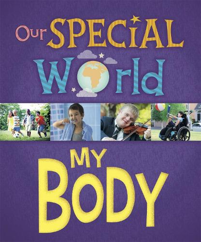 Our Special World: My Body - Our Special World (Paperback)