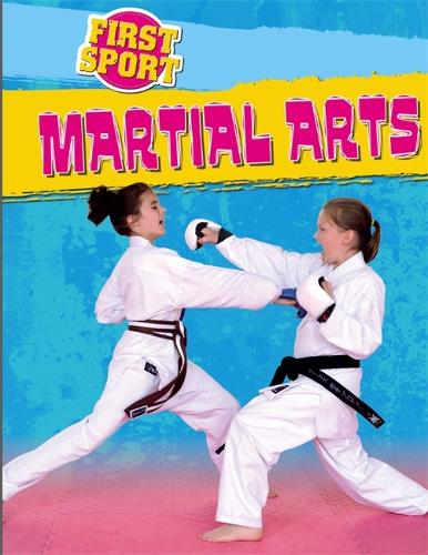 First Sport: Martial Arts - First Sport (Paperback)