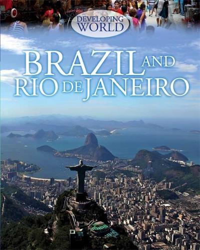 Developing World: Brazil and Rio de Janeiro - Developing World (Paperback)