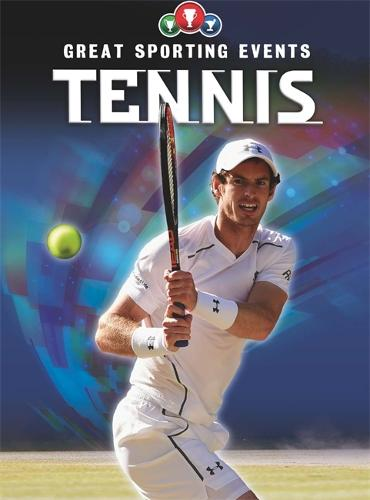 Great Sporting Events: Tennis - Great Sporting Events (Paperback)