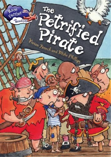 Race Further with Reading: The Petrified Pirate - Race Further with Reading (Paperback)