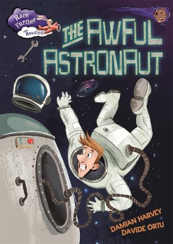 Race Further with Reading: The Awful Astronaut - Race Further with Reading (Paperback)