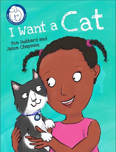 Battersea Dogs & Cats Home: I Want a Cat - Battersea Dogs & Cats Home (Paperback)