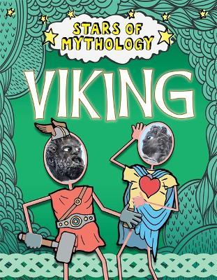 Stars of Mythology: Viking - Stars of Mythology (Hardback)
