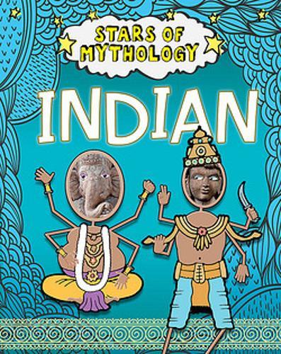 Stars of Mythology: Indian - Stars of Mythology (Paperback)