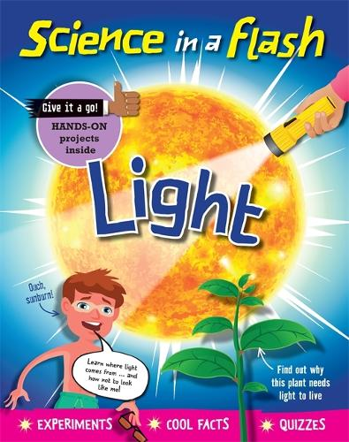 Science in a Flash: Light - Science in a Flash (Hardback)