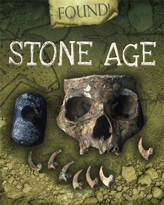 Found!: Stone Age - Found! (Paperback)