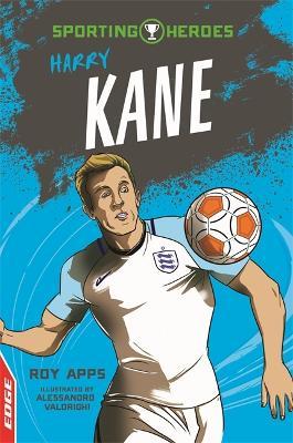 Harry Kane - EDGE: Sporting Heroes (Paperback)