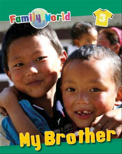 Family World: My Brother - Family World (Paperback)