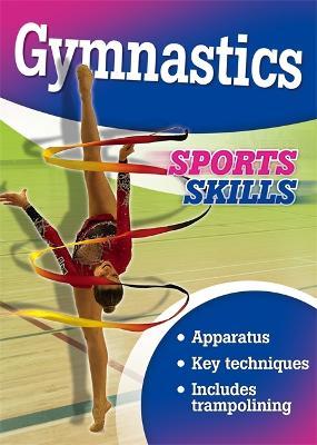 Sports Skills: Gymnastics - Sports Skills (Paperback)