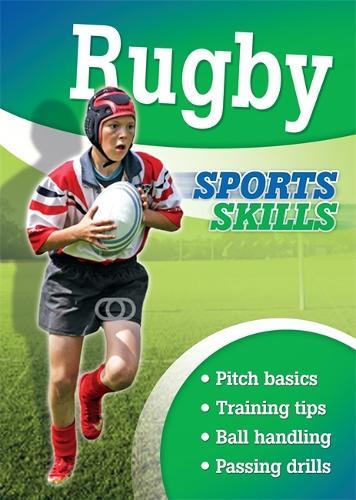 Sports Skills: Rugby - Sports Skills (Paperback)