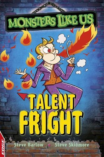 EDGE: Monsters Like Us: Talent Fright - EDGE: Monsters Like Us (Hardback)