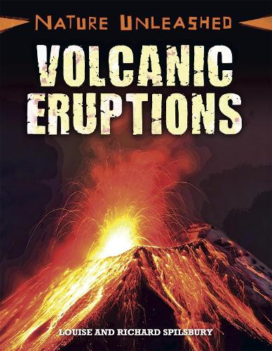 Nature Unleashed: Volcanic Eruptions - Nature Unleashed (Paperback)