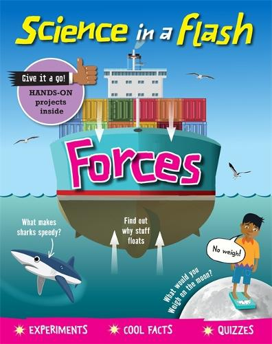 Science in a Flash: Forces - Science in a Flash (Paperback)