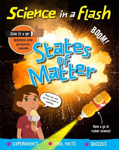 Science in a Flash: States of Matter - Science in a Flash (Paperback)