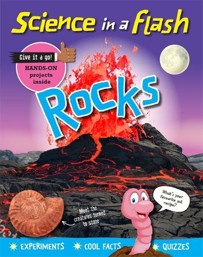 Science in a Flash: Rocks - Science in a Flash (Hardback)