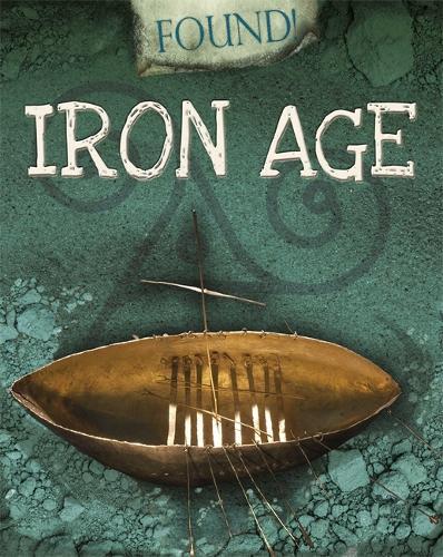 Found!: Iron Age - Found! (Paperback)