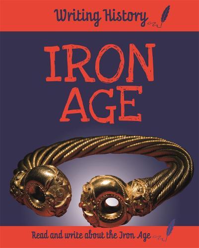 Writing History: Iron Age - Writing History (Paperback)