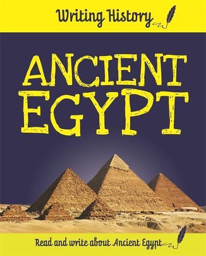 Great Civilisations: Ancient Egypt - Great Civilisations (Hardback)