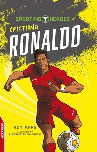 EDGE: Sporting Heroes: Cristiano Ronaldo - EDGE: Sporting Heroes (Paperback)