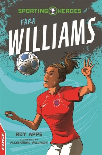 EDGE: Sporting Heroes: Fara Williams - EDGE: Sporting Heroes (Paperback)