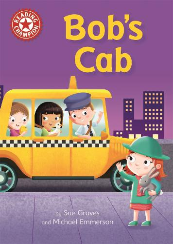Reading Champion: Bob's Cab: Independent Reading Red 2 - Reading Champion (Paperback)