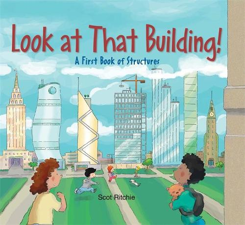 Look at that Building: A First Book of Structures (Hardback)