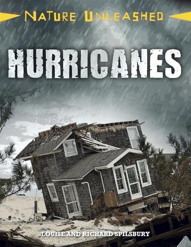 Nature Unleashed: Hurricanes - Nature Unleashed (Hardback)