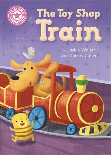 Reading Champion: The Toy Shop Train: Independent Reading Pink 1B - Reading Champion (Hardback)