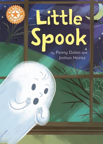 Little Spook: Independent Reading Orange 6 - Reading Champion (Paperback)