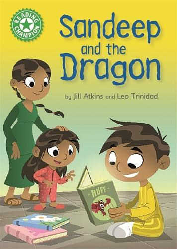 Reading Champion: Sandeep and the Dragon: Independent Reading Green 5 - Reading Champion (Hardback)