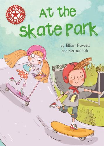 Reading Champion: At the Skate Park: Independent Reading Red 2 - Reading Champion (Paperback)