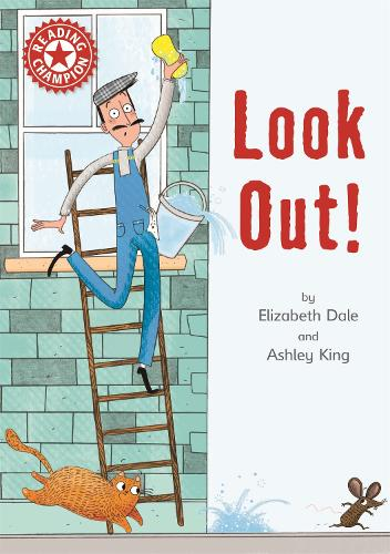Reading Champion: Look out!: Independent Reading Red 2 - Reading Champion (Hardback)