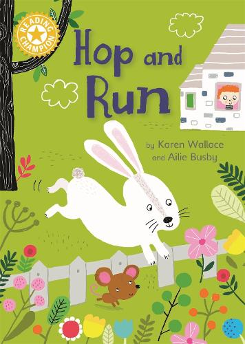 Reading Champion: Hop and Run: Independent Reading Yellow 3 - Reading Champion (Paperback)