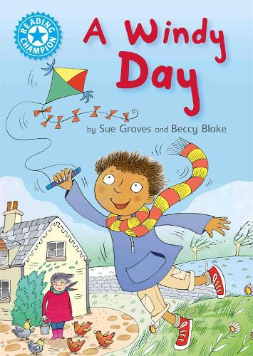 Reading Champion: A Windy Day: Independent Reading Blue 4 - Reading Champion (Hardback)