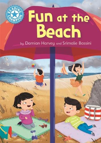 Reading Champion: Fun at the Beach: Independent Reading Blue 4 - Reading Champion (Hardback)