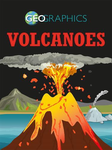 Volcanoes - Geographics (Paperback)