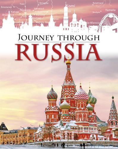 Journey Through: Russia - Journey Through (Hardback)