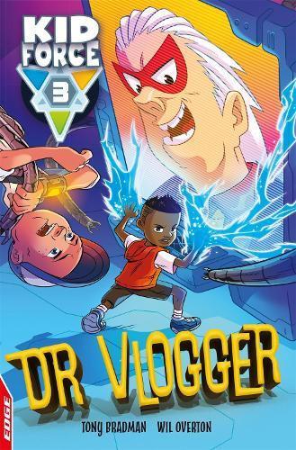 EDGE: Kid Force 3: Dr Vlogger - EDGE: Kid Force 3 (Paperback)