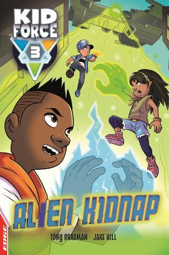 EDGE: Kid Force 3: Alien Kidnap - EDGE: Kid Force 3 (Paperback)