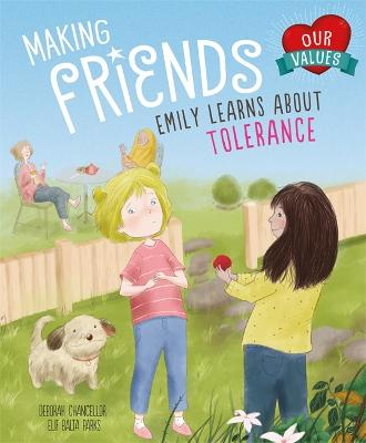 Making Friends: Emily learns about tolerance - British Values (Paperback)